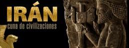 Exposición Temporal Irán Cuna de Civilizaciones